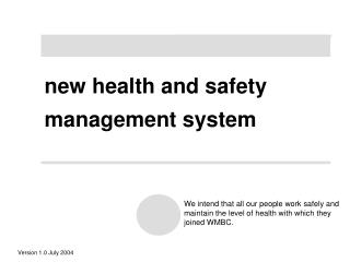 new health and safety management system