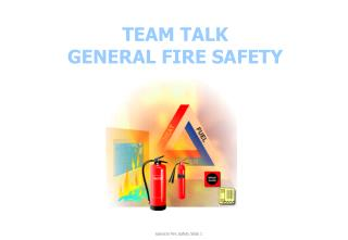 TEAM TALK GENERAL FIRE SAFETY