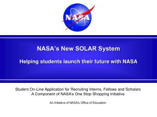 NASA's New SOLAR System Helping students launch their future with NASA