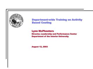 Department-wide Training on Activity Based Costing