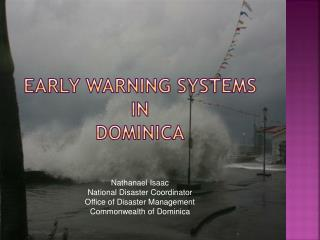 EARLY WARNING SYSTEMS  IN  DOMINICA