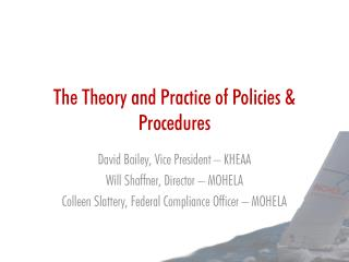 The Theory and Practice of Policies & Procedures
