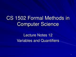 CS 1502 Formal Methods in Computer Science