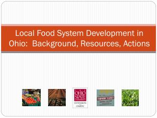 Local Food System Development in Ohio:  Background