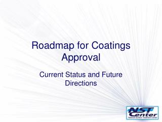 Roadmap for Coatings Approval