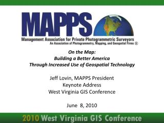 On the Map: Building a Better America  Through Increased Use of Geospatial Technology