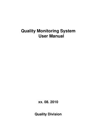 Quality Monitoring System       User Manual