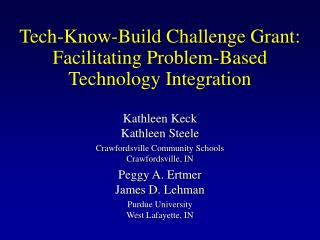 Tech-Know-Build Challenge Grant: Facilitating Problem-Based  Technology Integration