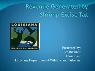 Revenue Generated by Shrimp Excise Tax