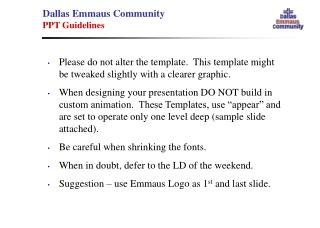 Dallas Emmaus Community PPT Guidelines