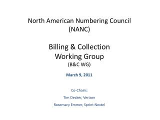 North American Numbering Council NANC  Billing  Collection  Working Group  BC WG