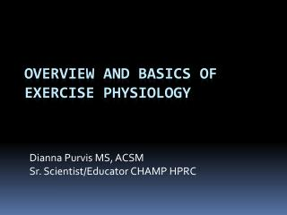 Overview and Basics of Exercise Physiology