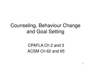 Counseling, Behaviour Change and Goal Setting
