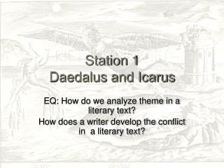 Station 1 Daedalus and Icarus