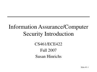 Information Assurance/Computer Security Introduction