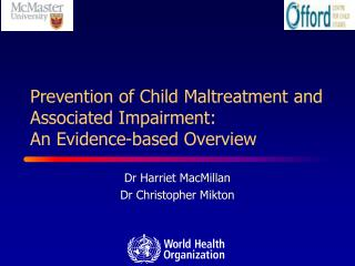 Prevention of Child Maltreatment and Associated Impairment:  An Evidence-based Overview