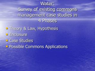 Water: Survey of existing commons management case studies in 4 Phases