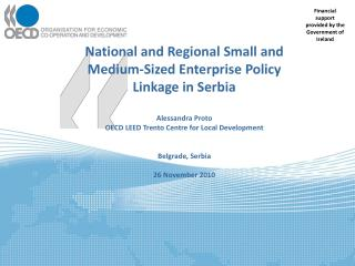 National and Regional Small and Medium-Sized Enterprise Policy Linkage in Serbia Alessandra Proto
