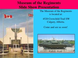 The Museum of the Regiments               is located at: