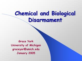 Chemical and Biological Disarmament