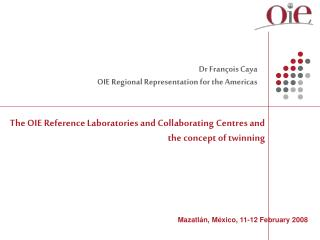 The OIE Reference Laboratories and Collaborating Centres and the concept of twinning