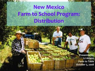 New Mexico  Farm to School Program: Distribution