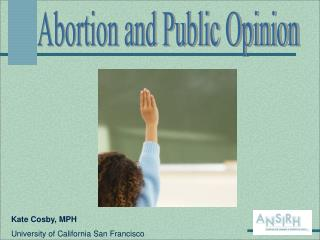 Abortion and Public Opinion