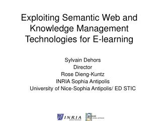 Exploiting Semantic Web and Knowledge Management Technologies for E-learning