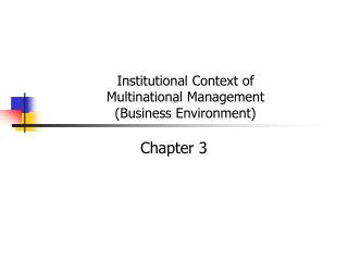 Institutional Context of Multinational Management (Business Environment)