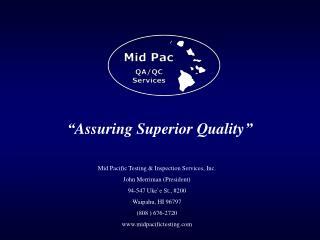 """""""Assuring Superior Quality"""""""