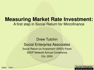 Measuring Market Rate Investment: A first step in Social Return for Microfinance