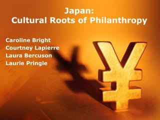 Japan:  Cultural Roots of Philanthropy