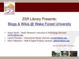 ZSR Library Presents: Blogs & Wikis @ Wake Forest University
