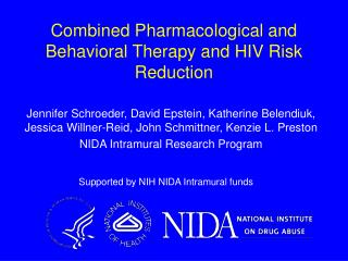 Combined Pharmacological and Behavioral Therapy and HIV Risk Reduction