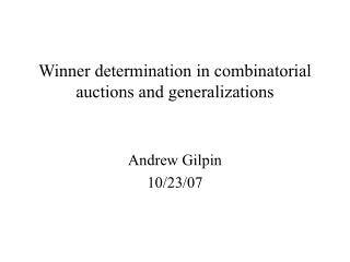 Winner determination in combinatorial auctions and generalizations