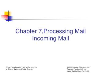 Chapter 7,Processing Mail Incoming Mail