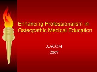 Enhancing Professionalism in Osteopathic Medical Education