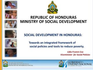 SOCIAL DEVELOPMENT IN HONDURAS:  Towards an integrated framework  of