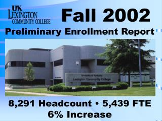 Preliminary Enrollment Report