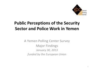 Public Perceptions of the Security Sector and Police Work in Yemen