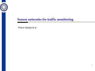 Sensor network s  for traffic monitoring