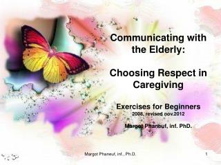 Communicating with the Elderly: Choosing Respect in Caregiving Exercises for Beginners