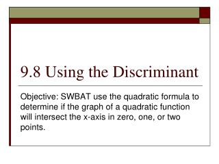 9.8 Using the Discriminant