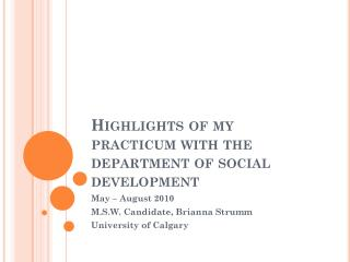 Highlights of my practicum with the department of social development