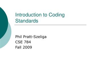 Introduction to Coding Standards