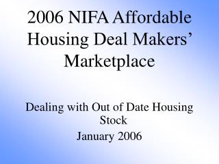 2006 NIFA Affordable Housing Deal Makers' Marketplace