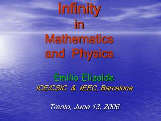 Infinity in  Mathematics   and  Physics