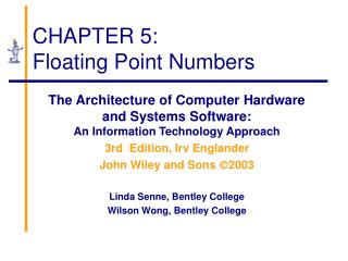 CHAPTER 5: Floating Point Numbers