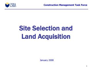 Site Selection and  Land Acquisition