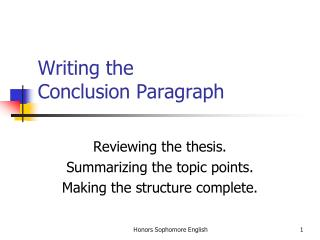 Writing the Conclusion Paragraph
